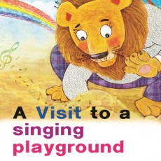 A Visit to a Singing Playground
