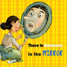 There Is Someone in the Mirror
